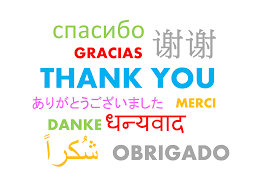"No matter what language, ""thank you"" will always be appreciated!"